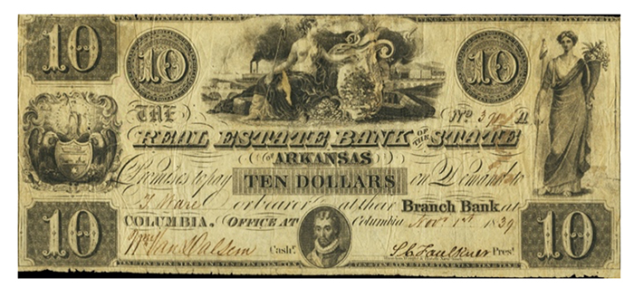 $10, The Real Estate Bank of the State of Arkansas, Columbia, AR, 1839 Eric P. Newman Numismatic Portal