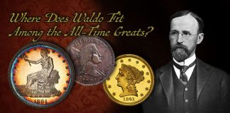 Where Does Waldo Newcomer Fit in the All-Time Great Collections of US Coins?