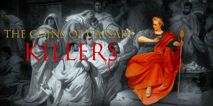 The Coins of Caesar's Killers