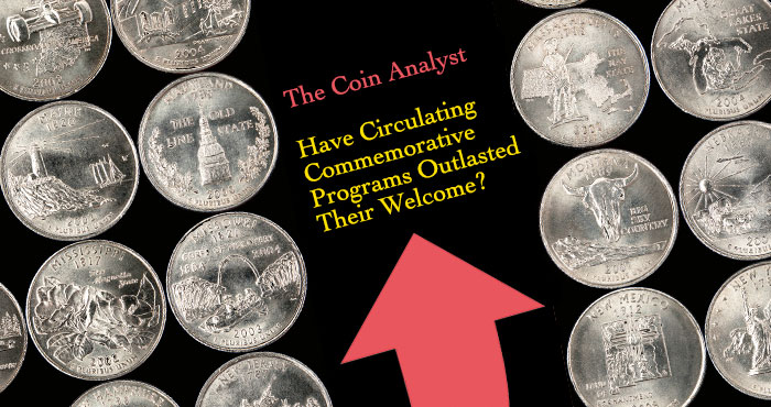 The Coin Analyst: Have Circulating Commemorative Programs Outlasted Their Welcome?