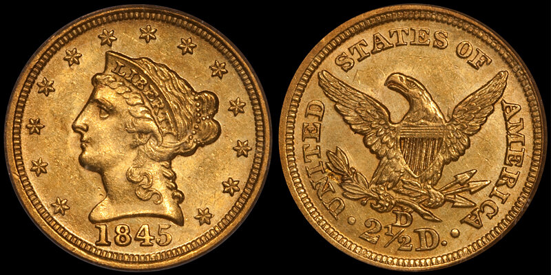 1845-D $2.50 PCGS MS61 CAC. Dahlonega quarter eagles - Images courtesy Doug Winter