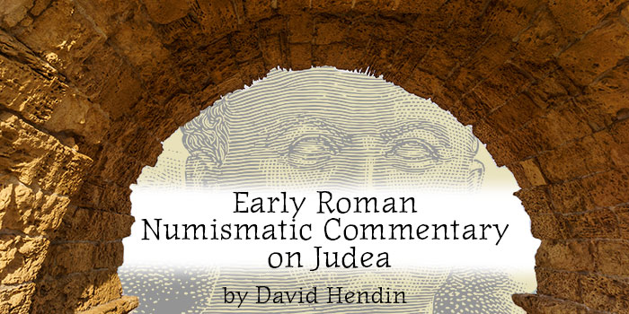 Early Roman Numismatic Commentary on Judea