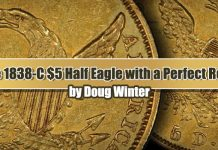 Classic US Gold Coins - A Rare HM-2 1838-C $5 Half Eagle With Perfect Reverse, by Doug Winter