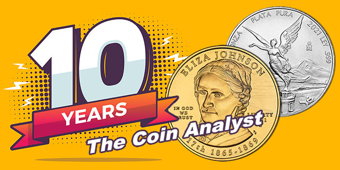 The Coin Analyst: Celebrating 10 Years - Taking Stock and Looking Forward