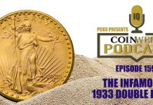 CoinWeek Podcast #159: The Infamous 1933 Double Eagle (with David Tripp)