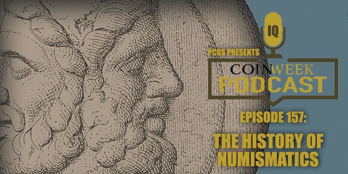 CoinWeek Podcast #157: The History of Western Numismatics