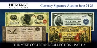 Part II of Mike Coltrane Collection of US Paper Money From Heritage Auctions Open for Bidding