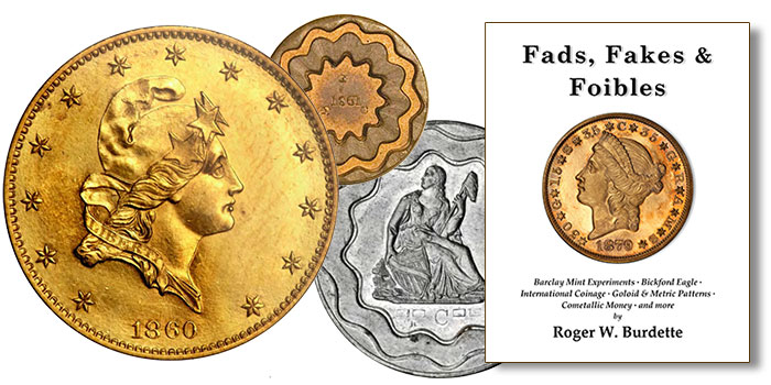 US Coins - Roger Burdette Explores Most Unusual Coinage Proposals in New Book
