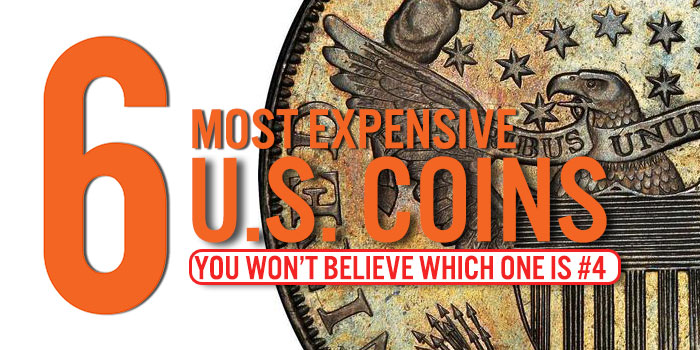 The Top 6 Most Expensive US Coins: Bullion Shark