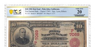 1902 $10 Red Seal – Palo Alto, California, First National Bank Charter #7069, PCGS VF20. Image courtesy PCGS.